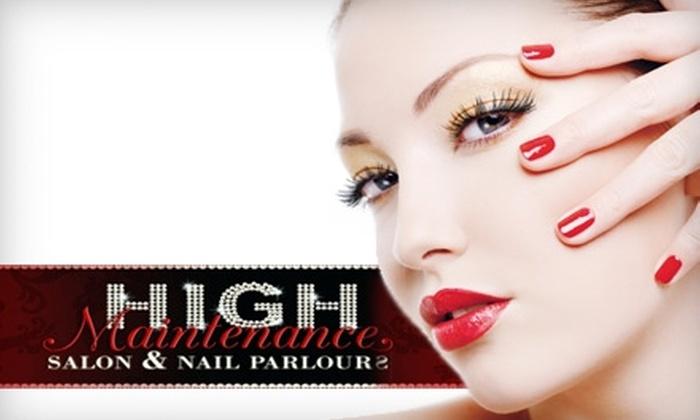 High Maintenance Salon & Nail Parlour - Carmel: Salon and Nail Services at High Maintenance Salon & Nail Parlour in Carmel. Two Options Available.