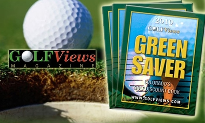 GOLFViews Magazine - Denver: $32 Green Saver Golf Discount Book from GolfViews Magazine ($59 Value)