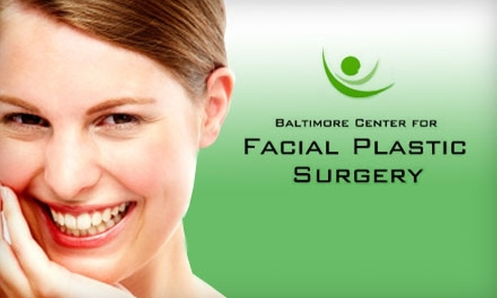 Baltimore Center for Facial Plastic Surgery - Towson: $85 for a Seasonal Facial, Consultations and $25 Toward an Injectable Service at the Baltimore Center for Facial Plastic Surgery ($210 Total Value)