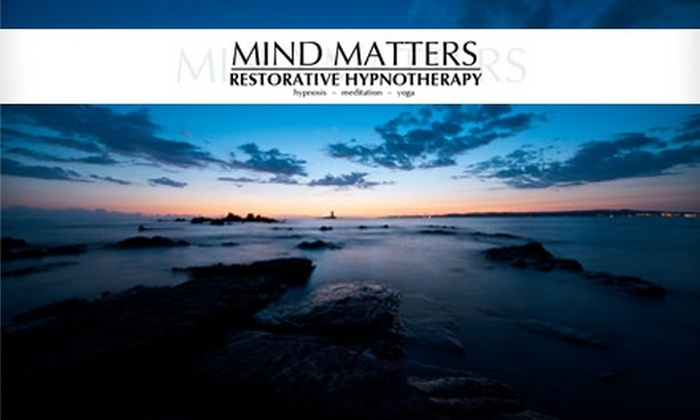 Mind Matters Restorative Hypnotherapy - Los Angeles: $110 for a Two-Hour Hypnotherapy Session at Mind Matters Restorative Hypnotherapy ($245 Value)