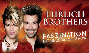 Print your ticket: Ehrlich Brothers: Faszination – Die neue Show u. a. in Mannheim, Wiesbaden, Wetzlar, Karlsruhe, Trier (bis 41% sparen)