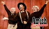 """""""Amish Burlesque"""" - Carnegie: $9 for One Ticket to """"Amish Burlesque"""" on Saturday, August 28 ($18 Value). Choose Matinee or Evening Performance."""