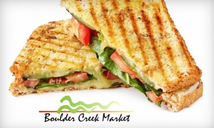 Boulder Creek Market - Downtown: $5 for $10 Worth of Gourmet Sandwiches, Salads, and Sips at Boulder Creek Market in Boulder