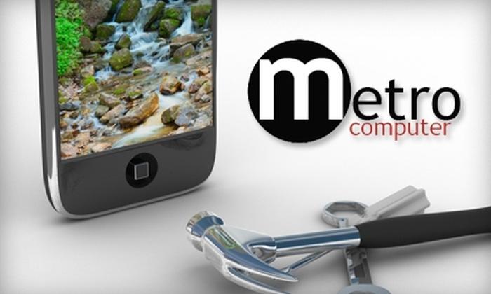 Metro Computer - Multiple Locations: $30 for $60 Toward iPhone Repairs and Computer Services at Metro Computer