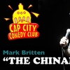 "Capitol City Comedy Club - Wooten: $5 for Admission to See Mark ""The Chinaman"" Britten at Cap City Comedy Club ($14 Value). Buy Here for November 28 at 10:30 p.m. Click Below for Additional Date."