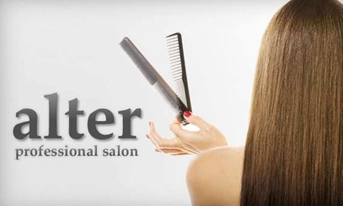 Alter Professional Salon - Fort Wayne: $38 for a Haircut, Color, Style, and Conditioning at Alter Professional Salon (Up to $77 Value)