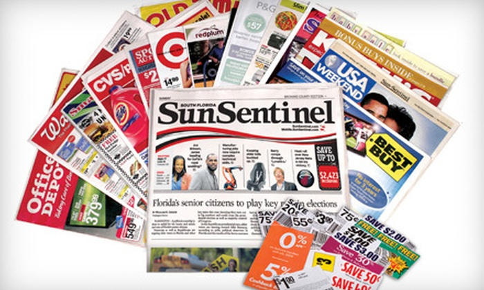 """""""Sun Sentinel"""" - Jupiter: $13 for a Six-Month Subscription to the Saturday and Sunday Editions of the """"Sun Sentinel"""" ($69.68 Value)"""