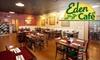 Eden Café - Westwood North: $10 for $20 Worth of Global Comfort Fare at Eden Café