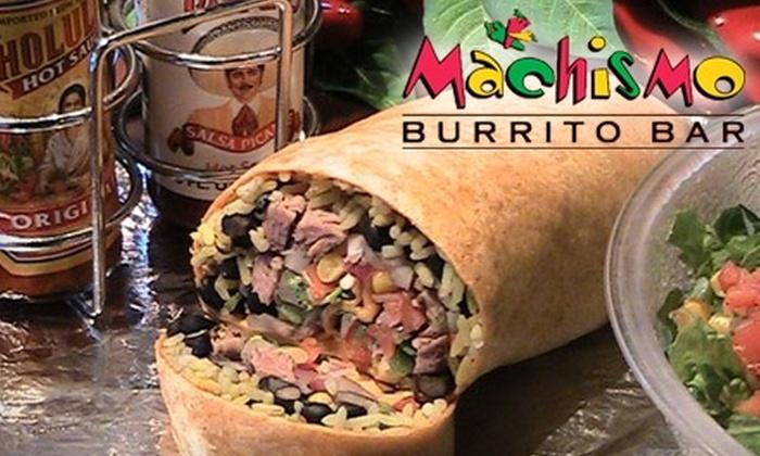Machismo Burrito Bar - Multiple Locations: $5 for $10 Worth of Burritos and Drinks at Machismo Burrito Bar