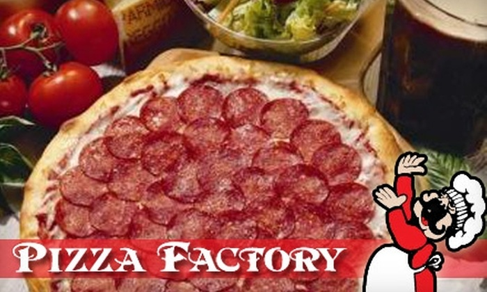 PIzza Factory - Multiple Locations: $10 for $20 Worth of Pizza, Calzones, Deli Sandwiches, and More at Pizza Factory
