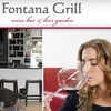 Half Off at Fontana Grill & Wine Bar
