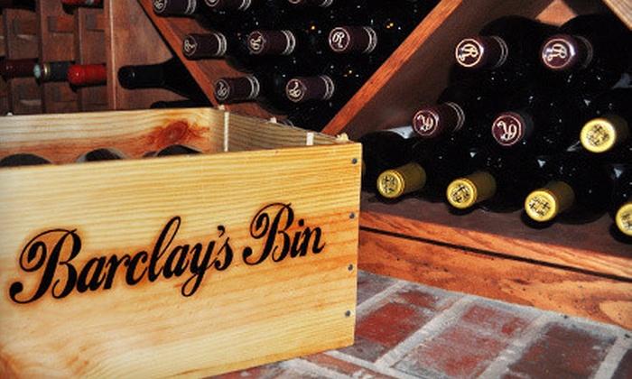 Barclay's Bin: $19 for $40 Toward Wine from Barclay's Bin