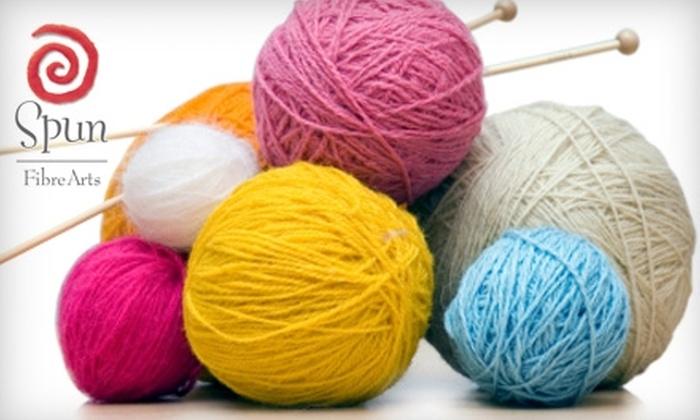 Spun FibreArts - Burlington: $15 for $30 Worth of Knitting Supplies at Spun FibreArts in Burlington