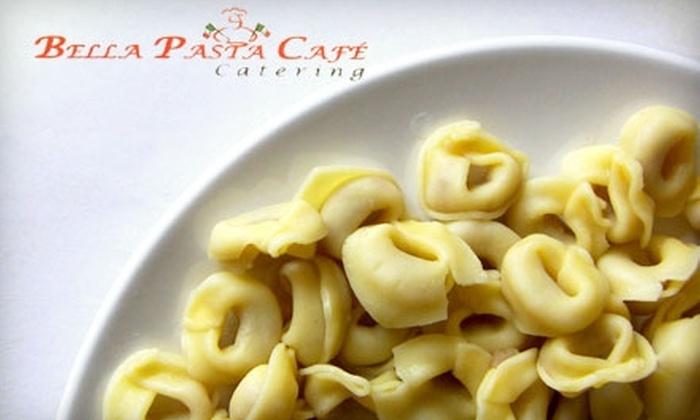 Bella Pasta Café - Greece: $10 for $20 Worth of Italian Fare and Drinks at Bella Pasta Café