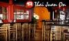 Thai Juan On - San Juan Capistrano: $15 for $30 Worth of Fresh Thai Fare at Thai Juan On in San Juan Capistrano