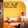 Pour Wine Bar & Bistro - Grant Park: $30 Worth of Fresh Fare and Drinks at Pour Wine Bar & Bistro