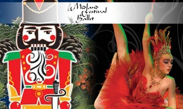 "Midland Festival Ballet - Multiple Locations: One Ticket to Midland Festival Ballet's Production of ""The Nutcracker"" or ""The Firebird."" Choose from Four Options."