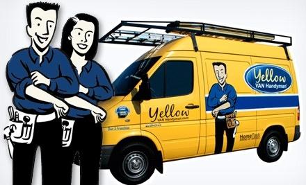 $150 Groupon to Yellow Van Handyman - Yellow Van Handyman in