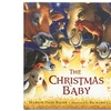 The Christmas Baby Children's Book