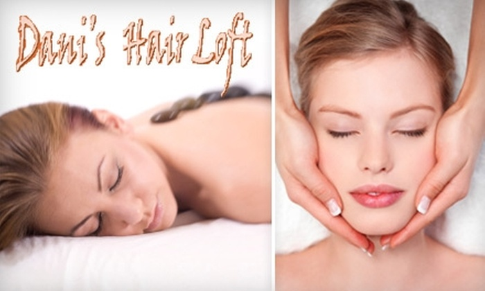 Dani's Hair Loft - McKees Rocks: $35 for a Hot-Stone Massage or European Facial at Dani's Hair Loft ($75 Value)