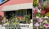 Franklin Nursery - Franklin Park: $10 for $25 Worth of Plants, Garden Supplies, and More at Franklin Nursery