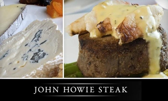 John Howie Steak - West Bellevue: $29 for $60 Worth of Fine Dining and Drinks at John Howie Steak in Bellevue