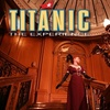 Up to 48% Off Titanic—The Experience