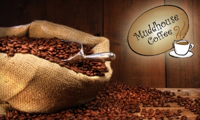Muddhouse Coffee - Canoga Park: $10 for a $20 Gift Card to Muddhouse Coffee in West Hills