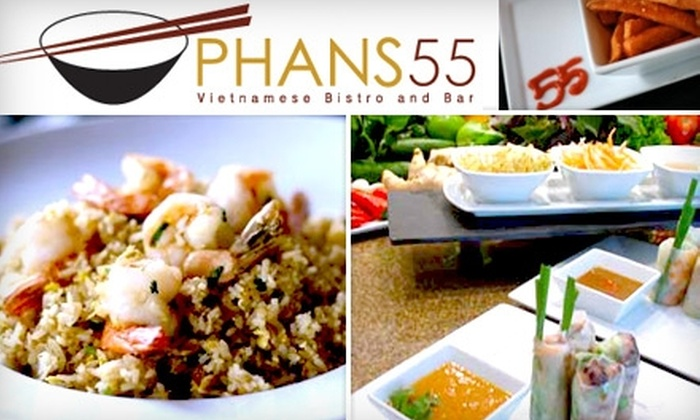 Phans 55 - Irvine Business Complex: $30 for $60 Worth of Vietnamese Fare and Drinks at Phans55 Vietnamese Bistro & Bar