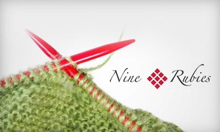 Nine Rubies Knitting - Downtown: $10 for $20 Worth of Knitting and Crochet Supplies and More at Nine Rubies Knitting in San Mateo