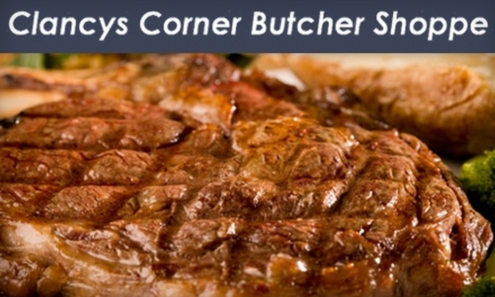 Clancy's Corner Butcher Shoppe - Lombard: Specialty Steaks, Sausages, and More at Clancy's Corner Butcher Shoppe in Lombard. Choose Between Two Options.