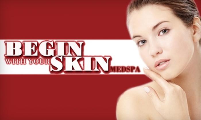 Begin with Your Skin Medspa - Eagan: $59 for a Microdermabrasion at Begin with Your Skin Medspa in Eagan