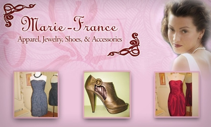 Marie-France - Multiple Locations: $25 for $50 Worth of Apparel, Accessories, and Jewelry at Marie-France