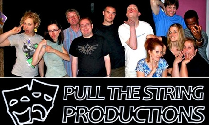 Pull the String Productions - Old North Columbus: $8 for Four Improv Tickets to See You Thursday at Pull the String Productions ($20 Value)