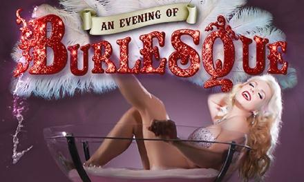An Evening of Burlesque, 11 November at Manchester Opera House