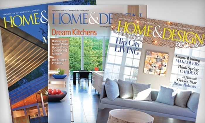 """Home & Design"" Magazine - Tysons Corner: $20 for Two Tickets to ""Home & Design"" Magazine's Luxury Expo and a Two-Year Subscription (Up to $49.95 Value)"