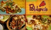 Poblano's Mexican Bar & Grill - Multiple Locations: $7 for $14 Worth of Fresh Mexican Fare at Poblano's Mexican Bar & Grill. Choose One of Two Locations.