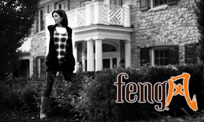 feng - Overland Park: $45 for $100 Worth of Apparel and Gifts at feng