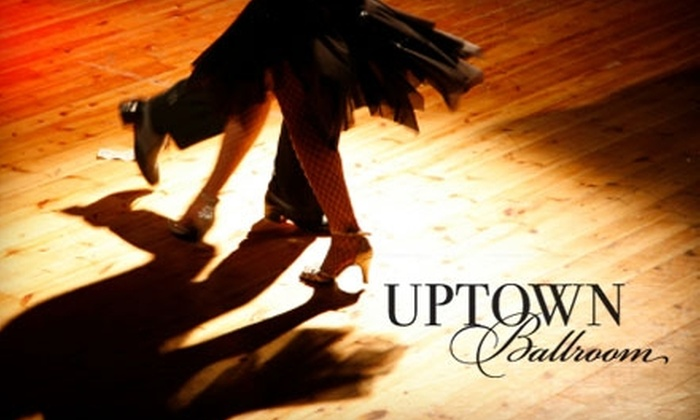 Uptown Ballroom - Multiple Locations: $49 for One Private Class, Two Months of Unlimited Beginners' Group Classes, and Admission to Social Dances at Uptown Ballroom ($391 Average Value)