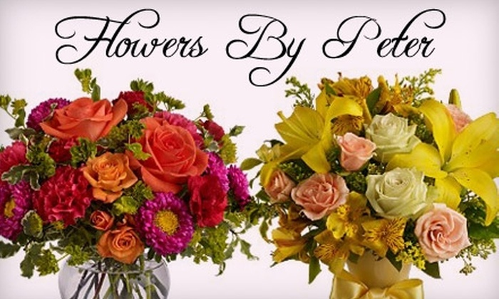 Flowers By Peter - East Flushing: $25 for $55 Worth of Floral Arrangements from Flowers By Peter