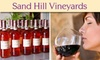 Sand Hill Winery - Geary: $12 Wine Tasting for Two and a Bottle of Wine to Take Home at Sand Hill Vineyards (Up to $26 Value)