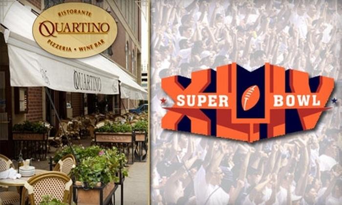 Quartino - Near North Side: $40 All-Inclusive Super Bowl Party at Quartino ($100 Value)
