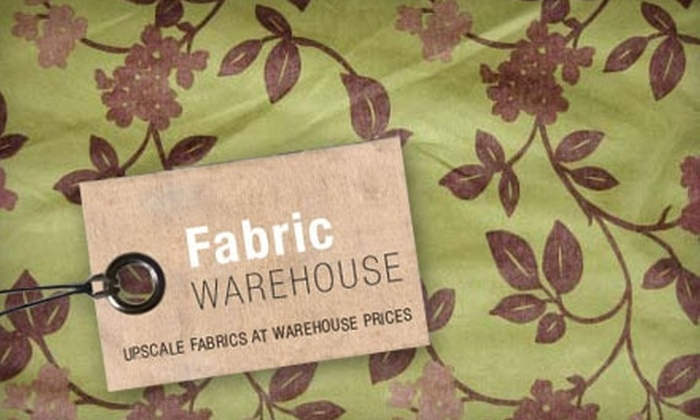 Fabric Warehouse - Warren: $35 for $80 Worth of Fabric and Trim at Fabric Warehouse in Warren