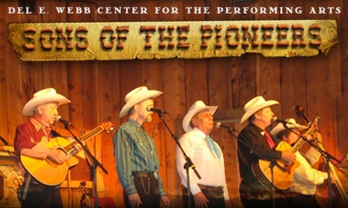 Del E. Webb Center for the Peforming Arts - Wickenburg: $22 Ticket to Sons of the Pioneers at Del E. Webb Center for the Performing Arts in Wickenburg ($40 Value). Two Dates Available.