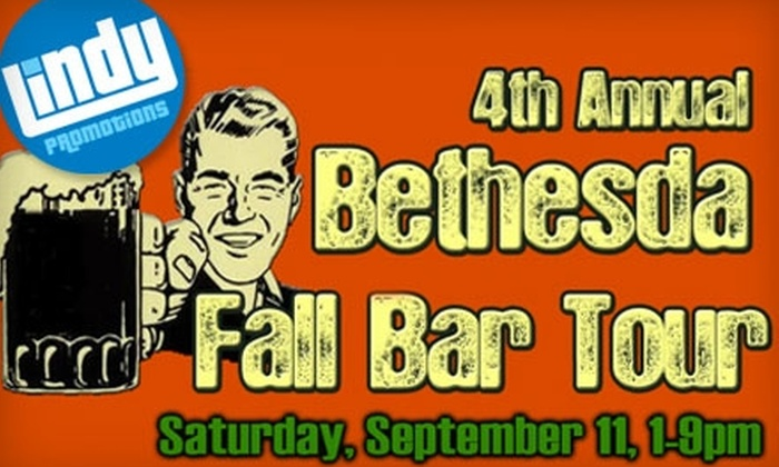 Lindy Promotions - Bethesda: $5 Ticket to the Fourth Annual Bethesda Fall Bar Tour on September 11 (Up to $10 Value)