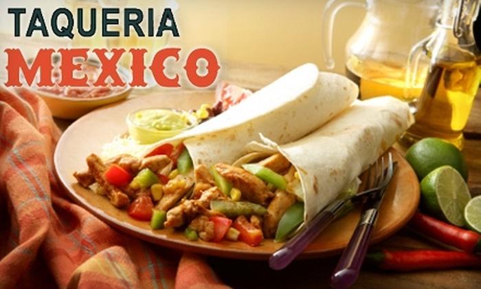 Taqueria Mexico - Bank Square: $12 for $25 Worth of Authentic Mexican Fare at Taqueria Mexico in Waltham