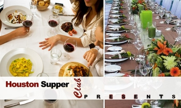 Houston Supper Club - Houston: $60 Ticket to Your Choice of Any Houston Supper Club Event (Up to $225 Value)