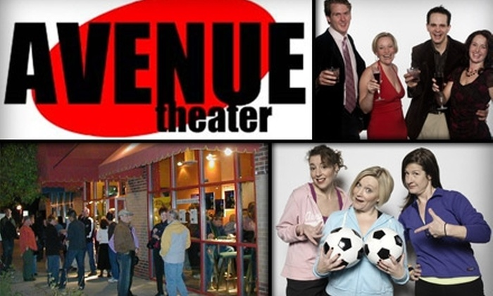 Avenue Theater - Uptown: $10 Ticket to Friday or Saturday Show at Avenue Theater