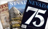 """Nevada Magazine"" - Las Vegas: $15 for a One-Year Subscription to ""Nevada Magazine"" and a ""Historical Nevada"" History Book ($29.90 Value)"