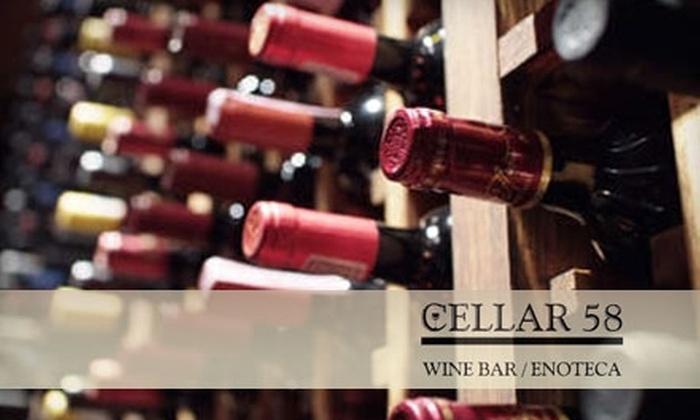 Cellar 58 Wine Bar/Enoteca  - Bowery: $20 for $40 Worth of Modern Italian Tapas and Wine at Cellar 58 Wine Bar/Enoteca